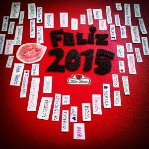 Feliz 2015!!! Con muchas palabras positivas: amor, besos, luz, risas…