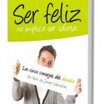Libro ser feliz no implica ser idiota