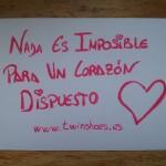 Nada es imposible para un corazón dispuesto.