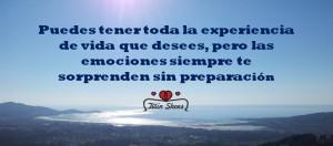 Puedes tener toda la experiencia de vida que desees, pero las emociones siempre te sorprenden sin preparación